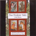 Two Trickster Tales CD - Sophie Masson