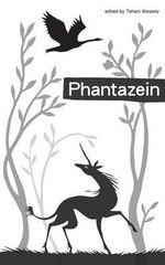 Phantazein - Tansy Rayner Roberts