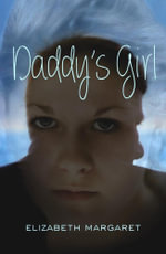 Daddy's Girl - Elizabeth Margaret