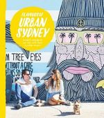 Flavours of Urban Sydney H/C : Favourite restaurants and caf??'s in Urban Sydney - Jonette George
