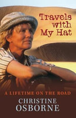 Travels with My Hat - Christine Osborne