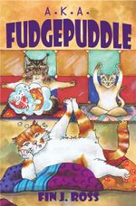 A.K.A Fudgepuddle - Fin J. Ross