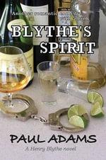 Blythe's Spirit - Paul Adams