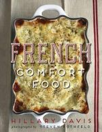 French Comfort Food - Hillary Davis