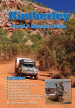The Kimberley : Travel and Adventure Guide - Ron Moon