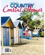 Australian Country : Coastal Homes - Universal Magazines
