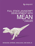 Full Stack JavaScript Development with Mean - Colin Ihrig