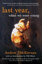 Last Year, When We Were Young - Andrew J. McKiernan
