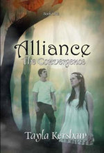Alliance : The Convergence Book One - Tayla Kershaw