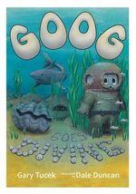 Goog Goes Diving - Gary Martin Tucek