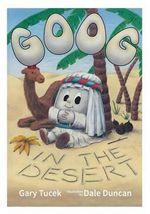 Goog in the Desert - Gary Martin Tucek