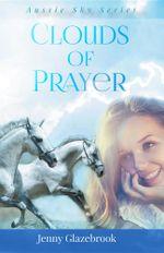 Clouds of Prayer - Jenny Glazebrook
