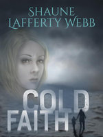 Cold Faith - Shaune Lafferty Webb