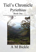 Tiel's Chronicle : Pyriethius - Bickle, A M
