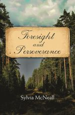 Foresight and Perseverance(Hb) - Sylvia McNeall