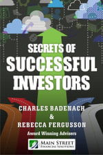 Secrets of Successful Investors - Charles Badenach