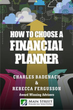 How to Choose a Financial Planner - Charles Badenach