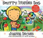 Dusty's Wonder Bug : An Illustrated Book for Children (Book with Audio-CD) - Joanna Becker