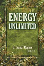 Energy Unlimited - Dr Sandi Rogers
