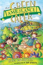 The Green Ambulance Caper - Alan Horsfield
