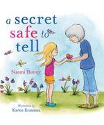 A Secret Safe To Tell - Naomi Hunter