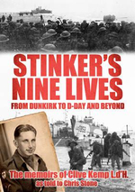 Stinker's Nine Lives : From Dunkirk to D-Day and Beyond - Clive Kemp