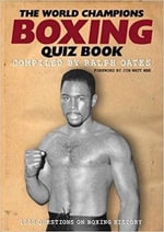 The World Champions Boxing Quiz Book - Ralph Oates
