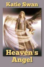 Heaven's Angel - Katie Swan