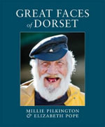 Great Faces of Dorset - Millie Pilkington
