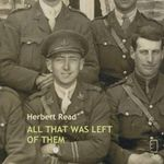 All That Was Left of Them - Herbert Edward Read