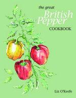 The Great British Pepper Cookbook