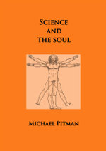 science and the soul - Mike Pitman