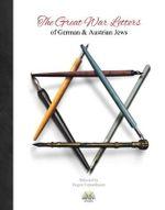 The War Letters of German & Austrian Jews - Eugen Tannenbaum