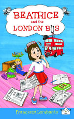 Beatrice and the London Bus - Lombardo Francesca