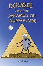 Doogie and the Pyramid of Dungalore - Sharif Islam