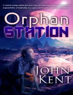 Orphan Station - John Kent
