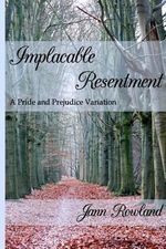 Implacable Resentment - Jann Rowland