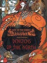 Fate of the Norns : Ragnarok - Denizens of the North - Andrew Valkauskas