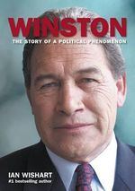 Winston : The Story of a Political Phenomenon - Ian Wishart