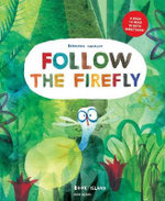 Follow the Firefly / Run, Rabbit, Run - Bernardo Carvalho