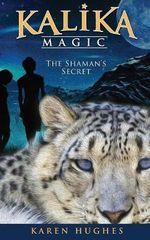 The Shaman's Secret - Karen Hughes