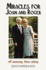 Miracles for Joan and Roger - Joan Esperance