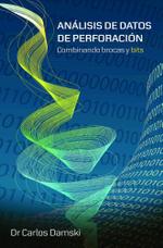 Analisis de Datos de Perforacion : Combinando brocas y bits - Carlos Damski