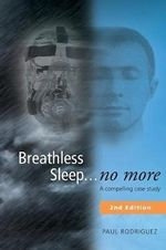 Breathless Sleep... No More - Paul Rodriguez