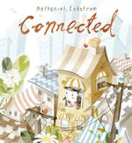 Connected - Nathaniel Eckstrom