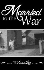 Married to the War : My personal five year journey throughout the Croatian War of Independce 1991 - 1995 - Marica Love