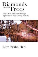 Diamonds in the Trees - Ritva Harli