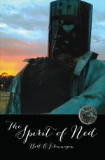 The Spirit of Ned - Bert O'Flannagan