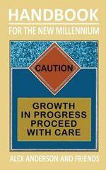 Handbook for the New Millennium : A Guide for Your Spiritual Development - Alex Anderson