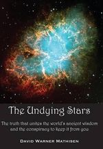 The Undying Stars - David Warner Mathisen